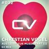 Schaltwerk Podcast Episode #032: Christian Vogel - Aus Liebe Zur Musik Part III DJ Mix