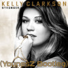 Kelly Clarkson - Stronger (YounesZ Bootleg)[Free Download]