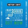 HOUSE PART 3 #BLUEedition3 | TWITTER @NATHANDAWE