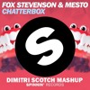 Fox Stevenson & Mesto Ft. Ed Sheeran - Chatterbox (Dimitri Scotch Mashup)