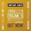 GOLD EDITION Volume 5 | Mixture of Genres | SNAPCHAT 'DJNATHANDAWE' | TWEET @NATHANDAWE