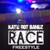 Katie Got Bandz - The Race Freestyle