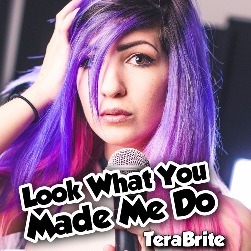 Baixar Look What You Made Me Do - Taylor Swift (Pop Punk Cover by TeraBrite)