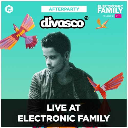 DiVasco Live @ Electronic Family - Afterparty 2017