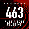 Bobina - Russia Goes Clubbing 463 2017-08-26 Artwork