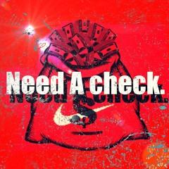 Need That Check (prod. mjNichols)