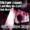THE LAST DAY ON EARTH #17 IDUY BACKSPIN