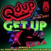 Get Up Ft. Jerome Joyce (Friskie Business Remix)