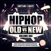 Download HIP HOP MIX (OLD SKOOL VS. NEW) Vol.1 | TWEET @NATHANDAWE | SNAPCHAT: DJNATHANDAWE Mp3