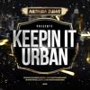 KEEPIN' IT URBAN   Hip Hop, Grime, Reggae & UK Rap   @NATHANDAWE
