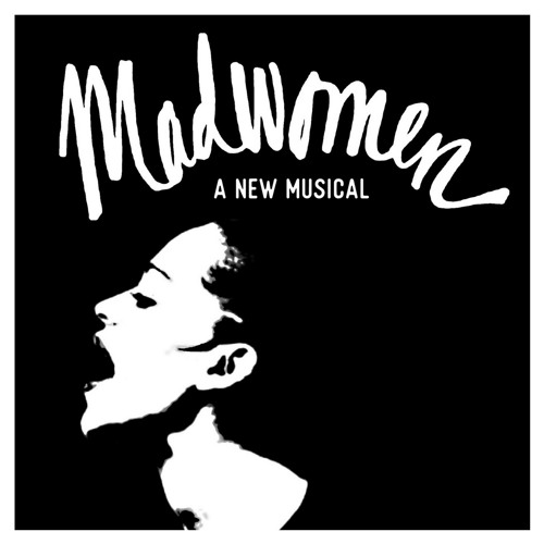 Madwomen the Musical [Demo]