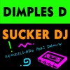Dimples D Sucker Dj Remezcla Damix