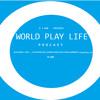 worldPlaylife Podcast #02 By DJ BAN