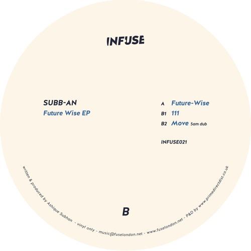 Subb-an - Move (5am Dub) (Infuse021) (CLIP)