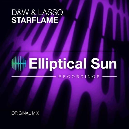 D&W & Lassq - StarFlame (Original Mix) OUT NOW