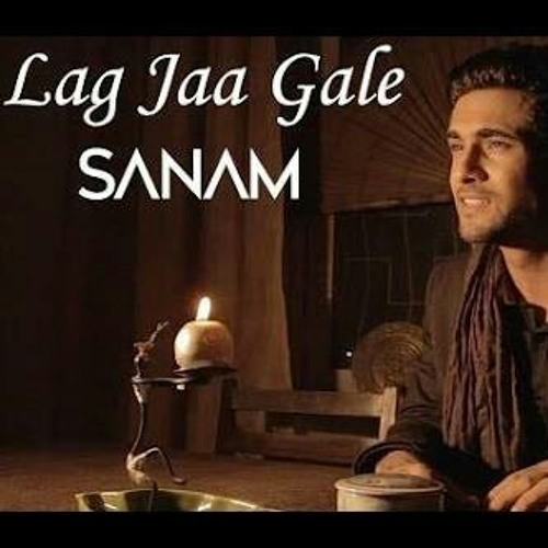 Lag Ja Galy (Sanam Puri).mp3