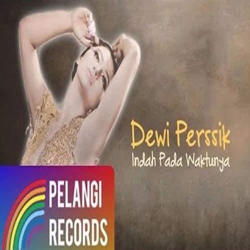 DEWI PERSSIK - INDAH PADA WAKTUNYA ( GREETING RDA )