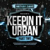KEEPIN' IT URBAN 2 | Hip Hop, Grime, Afrobeats & UK Rap | @NATHANDAWE
