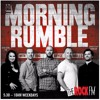 The Morning Rumble Podcast - Monday 28 August