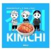 #KIMCHI #김치 - KENNY X JC PARK X SALV