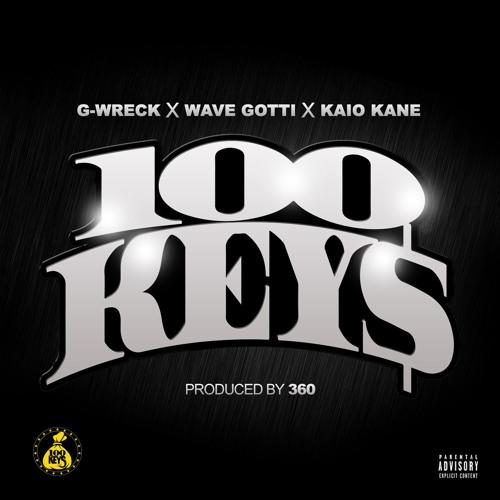Wave Gotti x G Wreck x Kaio-Kane 100 Keys (Prod by 3Six0)