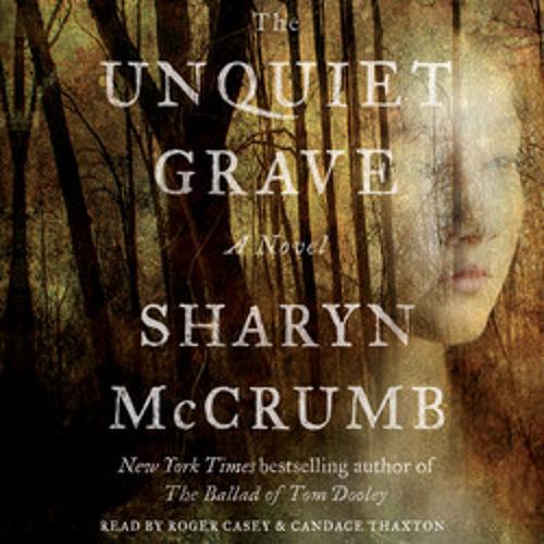 THE UNQUIET GRAVE Audiobook Excerpt