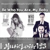 Be Who You Are, My Baby - Ariana Grande, Cashmere Cat, Ant & Dec Mashup