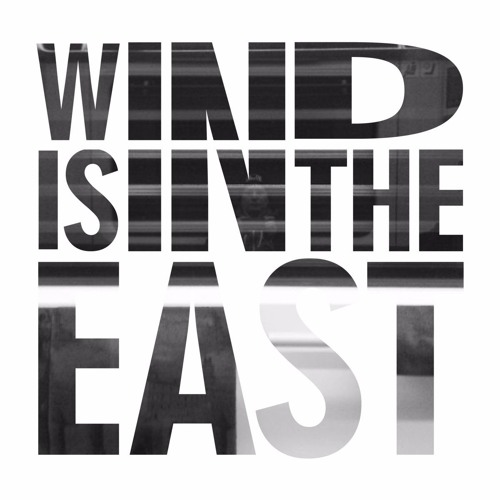 COMOC - Wind Is In The East