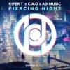 Kiper T x C . A . O x AD Music - Piercing Night [Hyper Music Release]