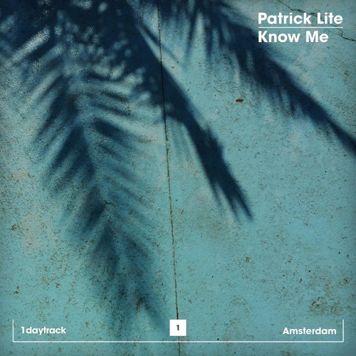 Patrick Lite - Know Me (Original Mix)