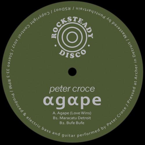 Premiere: Peter Croce - Agape (Love Wins) [RSD007]