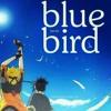 [Anime] Naruto Shippuuden OP 03 - Blue bird [Cover] *Hyuuga*