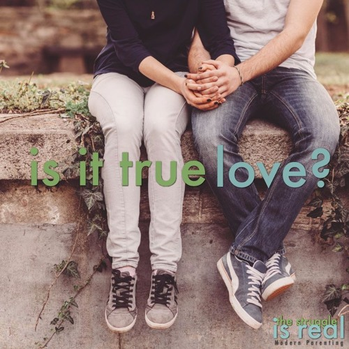 Is it True Love?: Talking to your kids about healthy relationships feat. Dr. Scott Stanley