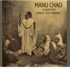 FREE DL : Manu Chao - Clandestino (Marco Tegui Rework)