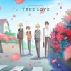 (Hitorijime My Hero ED) TRUE LOVE (歌ってみた)