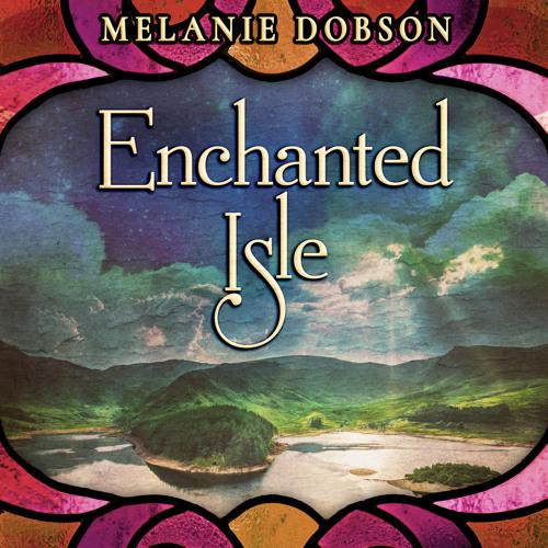 Enchanted Isle by Melanie Dobson