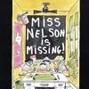 Miss Nelson is Missing! (w/ Olivia Walch)