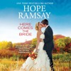 HERE COMES THE BRIDE, written by Hope Ramsay, Read by Linda Henning