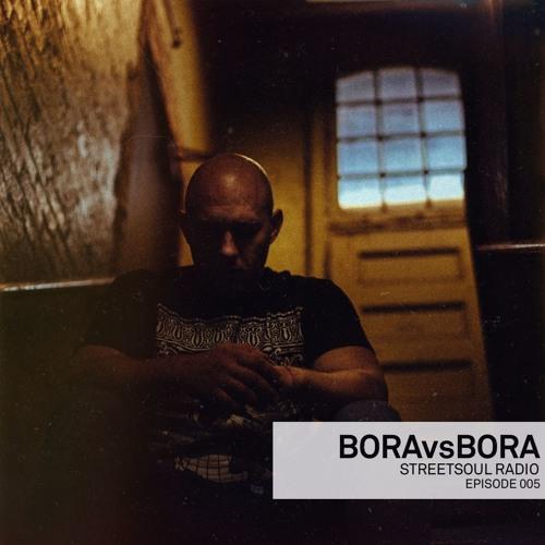 SS Radio 005 - Bora Vs Bora