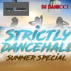Strictly Dancehall Summer Special