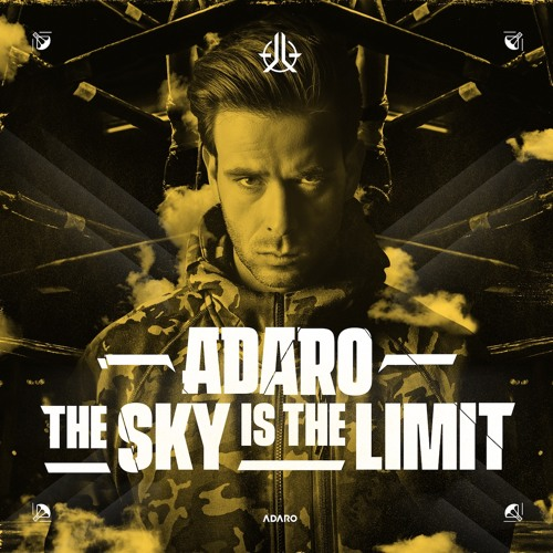 Adaro - The Sky Is The Limit [OUT NOW]
