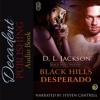 Black Hills Desperado By DL Jackson Audiobook Sample