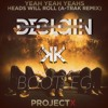 Yeah Yeah Yeahs & A - Trak - Heads Will Roll (Declain & K&K 2k17 Bootleg)*BUY=FREE DOWNLOAD*