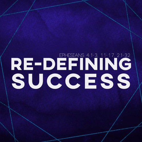 Re-Defining Success