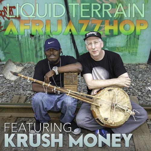AfriJazzHop (feat. Krush Money)