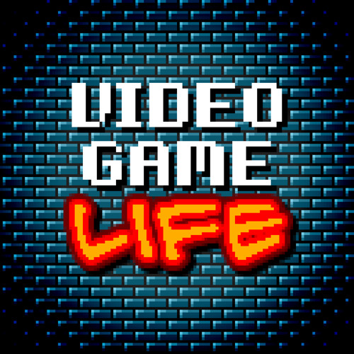 Video Game Life, my brand new audio podcast!!