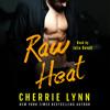 Raw Heat by Cherrie Lynn, audiobook excerpt