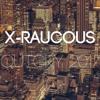 OUTCRY 2017 - X-RAUCOUS