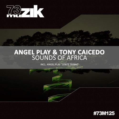 73M125 : Angel Play - Synte Tribal (Original Mix)