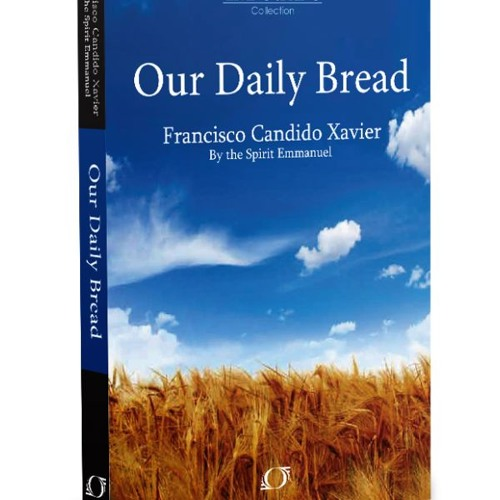 Our Daily Bread by Emmanuel